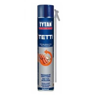 TYTAN TETTI- Schiuma Poliuretanica
